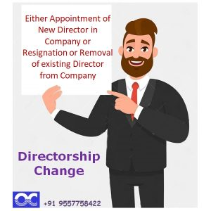 CHANGE IN DIRECTORSHIP OF COMPANY