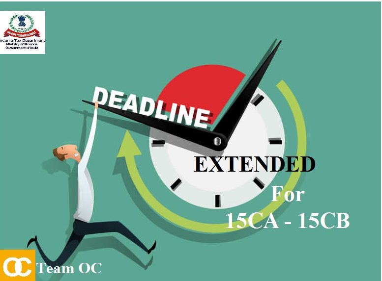 DUE DATES EXTENDED FOR 15CA & 15CB