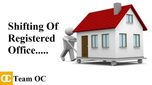 PROCESS OF SHIFTING OF REGISTERED OFFICE