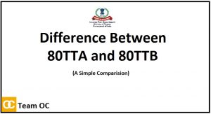 Difference between Section 80TTA and Section 80TTB